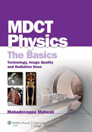 MDCT Physics  The Basics
