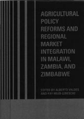 Agricultural policy reforms and regional market integration in Malawi, Zambia, and Zimbabwe