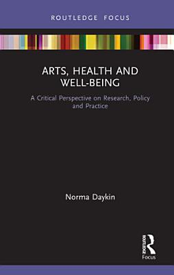 Arts  Health and Well Being