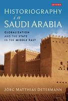 Historiography in Saudi Arabia PDF