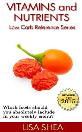 Vitamins and Nutrients - Low Carb Reference