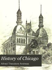 History of Chicago: Volume 3