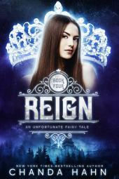 Reign: An Unfortunate Fairy Tale