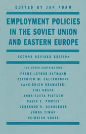 Employment Policies in the Soviet Union and Eastern Europe: Edition 2