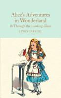 Alice s Adventures in Wonderland   Through the Looking Glass PDF