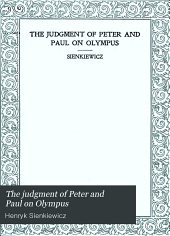 The Judgment of Peter and Paul on Olympus: A Poem in Prose