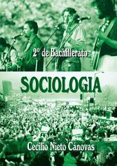 Sociología. 2.o Bachillerato: Volumen 2
