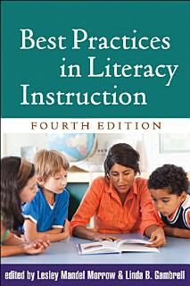 Best Practices in Literacy Instruction  Fourth Edition Book