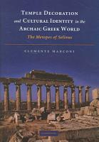 Temple Decoration and Cultural Identity in the Archaic Greek World PDF