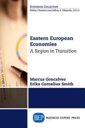 Eastern European Economies: A Region in Transition