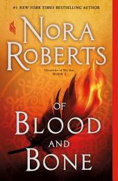 Of Blood and Bone : Chronicles of The One, Book 2