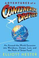 Adventures of a Continental Drifter PDF