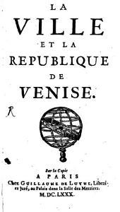 La Ville et la republique de Venise