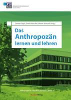Das Anthropoz  n lernen und lehren PDF