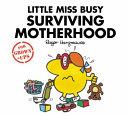 Little Miss Busy Surviving Motherhood PDF