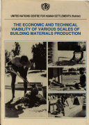 The Economic and Technical Viability of Various Scales of Building Materials Production