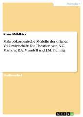 Makroökonomische Modelle der offenen Volkswirtschaft. Die Theorien von N.G. Mankiw, R.A. Mundell und J.M. Fleming