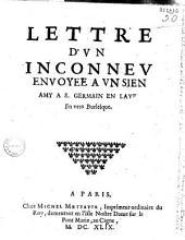 Lettre d'vn inconnev envoyée à vn sien amy a S. Germain en Laye : en vers burlesque