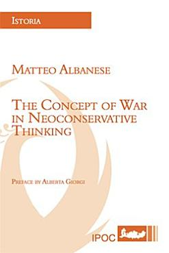 The Concept of War in Neoconservative Thinking PDF