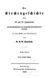 Die kirchengeschichte des 18. und 19. jahrhunderts aus dem standpunkte des evangelischen protestantismus betrachtet in einer reihe von vorlesungen