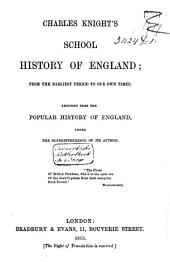 School History of England, from the Earliest Period to Our Own Times