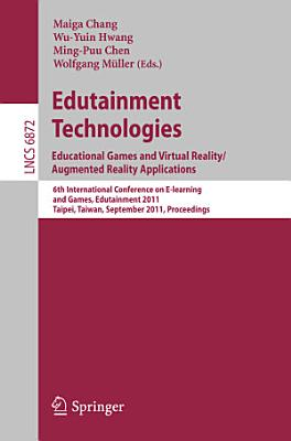 Edutainment Technologies  Educational Games and Virtual Reality Augmented Reality Applications PDF