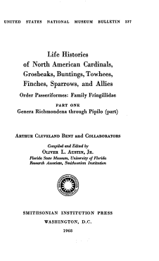 Life Histories of North American Cardinals  Grosbeaks  Buntings  Towhees  Finches  Sparrows  and Allies PDF