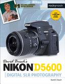 Nikon D5600 Guide to Digital SLR Photography PDF