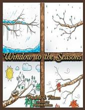 Window to the Seasons