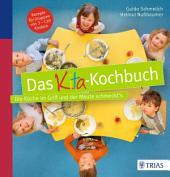 Das Kita-Kochbuch: Die Küche im Griff und der Meute schmeckt ́s