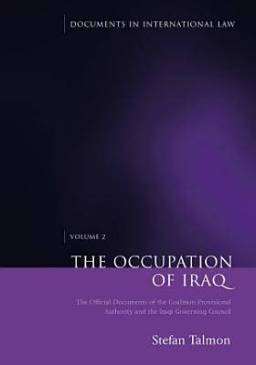 The Occupation of Iraq  Volume 2