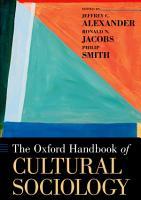The Oxford Handbook of Cultural Sociology PDF