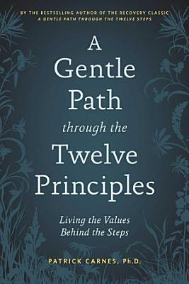 A Gentle Path Through the Twelve Principles PDF