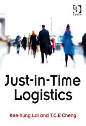Just-in-Time Logistics