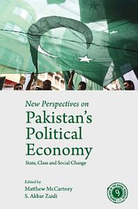 New Perspectives on Pakistan s Political Economy PDF