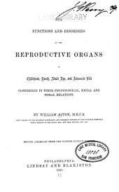 The Functions and disorders of the reproductive organs ...