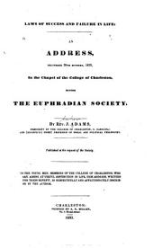 Laws of Success and Failure in Life: An Address Delivered 30th Oct.1833 in Charleston, Before the Euphradian Society