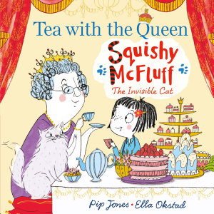 Squishy McFluff  Tea with the Queen