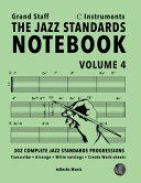 The Jazz Standards Notebook Vol  4 C Instruments   Grand Staff PDF
