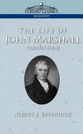 The Life of John Marshall: Volume 4