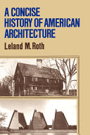 A Concise History Of American Architecture
