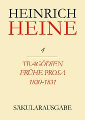 Tragödien. Frühe Prosa 1820-1831