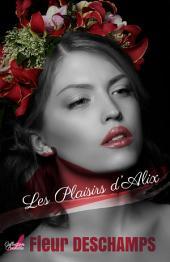 Les plaisirs d'Alix
