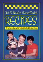 Art & Rosie's Home-Tested Recipes