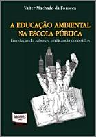 A EDUCACAO AMBIENTAL NA ESCOLA PUBLICA PDF