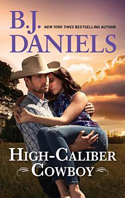 High Caliber Cowboy