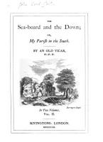 The sea board and the down  or  My parish in the South  by an old vicar  J W  Warter   PDF