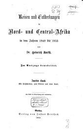 Reisen und Entdeckungen in Nord- und Central-Afrika in den Jahren 1849 bis 1855: Band 2