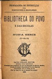 Bibliotheca do povo e das escolas: Volume 9
