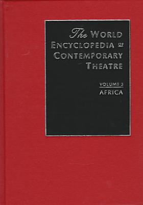 The World Encyclopedia of Contemporary Theatre  Africa PDF